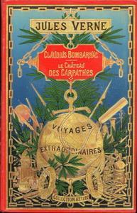 Claudius Bombarnac / Le château des carpathes