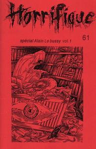 Horrifique n° 61 : spécial Alain le Bussy vol. 1