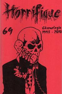 Horrifique n° 69 : Chronologie 1993-2010