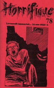 Horrifique n° 78 : spécial Lovecraft immortel... 75 ans déjà! -2