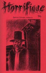 Horrifique n° 96 : spécial Sylvain Johnson