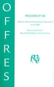 Pouvoir et Vie  - Actes de l'Université Européenne d'Eté de Nice, juillet 2003