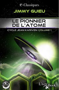 Le Pionnier de l'atome