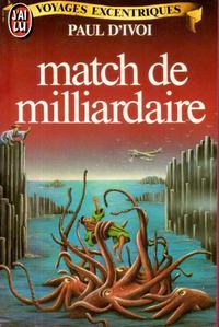 Match de milliardaire