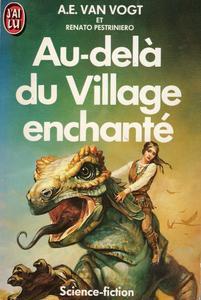 Au-delà du village enchanté