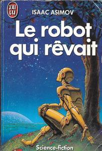 Le Robot qui rêvait
