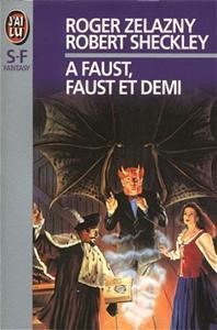 A Faust, Faust et demi