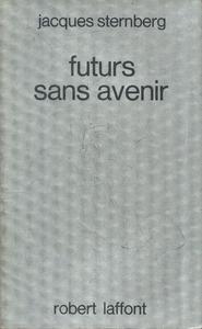Futurs sans avenir