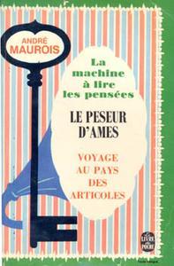 La Machine à lire les pensées - Le peseur d'âmes - Voyage au pays des Articoles