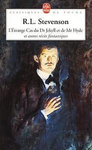 L'Étrange cas du Dr Jekyll et de Mr Hyde et autres récits fantastiques