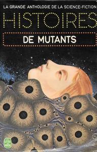 Histoires de mutants
