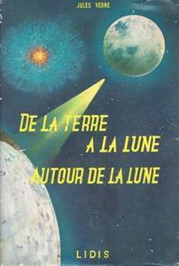 De la Terre à la Lune / Autour de la lune