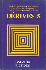 Dérives 5