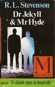 Dr Jekyll & Mr Hyde suivi de