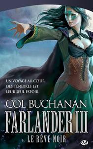 Farlander III : Le Rêve noir