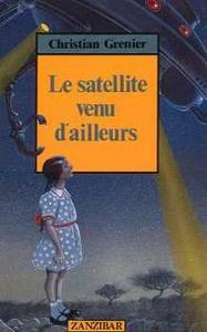Le Satellite venu d'ailleurs