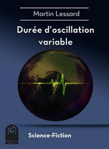 Durée d'oscillation variable