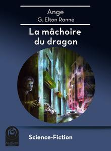 La Mâchoire du dragon