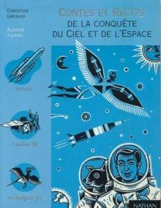Contes et récits de la conquête du ciel et de l'espace