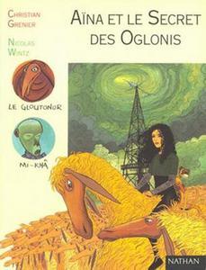 Aïna et le secret des Oglonis