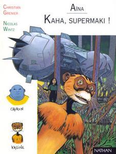 Kaha, supermaki !