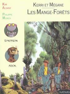 Les Mange-forêts