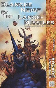 Blanche Neige et les lance-missiles