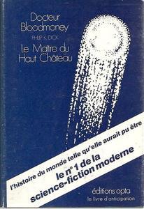 Docteur Bloodmoney / Le Maître du Haut Château