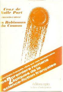 Ceux de nulle part / Les Robinsons du cosmos