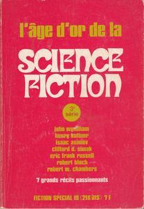 Fiction spécial n° 19 : L'âge d'or de la science-fiction (3ème série)