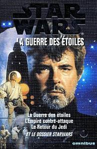 La Guerre des étoiles : La trilogie fondatrice