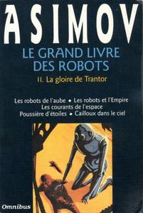 Le Grand livre des robots - 2 : La gloire de Trantor