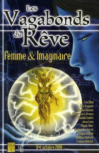 Les Vagabonds du Rêve n° 1 : Femme & Imaginaire