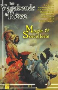 Les Vagabonds du Rêve n° 3 : Magie & Sorcellerie