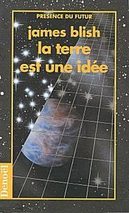 La Terre est une idée