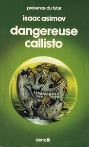 Dangereuse Callisto