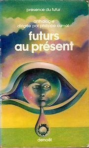 Futurs au présent