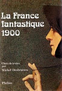 La France fantastique 1900