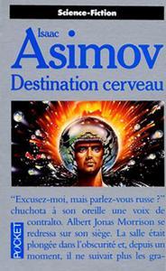 Destination cerveau