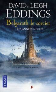 Belgarath le Sorcier - 1 : Les années noires