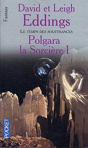 Polgara la sorcière - 1 : Le temps des souffrances