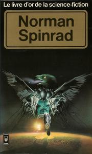 Le Livre d'Or de la science-fiction : Norman Spinrad