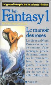 High Fantasy 1 : Le manoir des roses