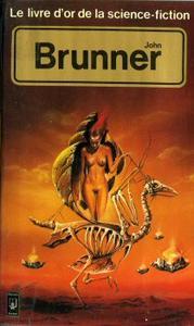 Le Livre d'Or de la science-fiction : John Brunner