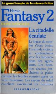 Heroic Fantasy 2 : La Citadelle Ecarlate