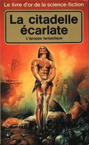 Le Livre d'Or de la science-fiction : La citadelle écarlate