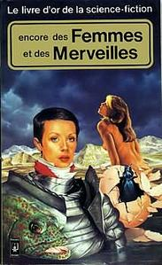Le Livre d'Or de la science-fiction : Encore des Femmes et des Merveilles