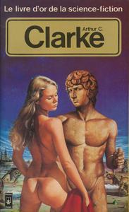 Le Livre d'Or de la science-fiction : Arthur C. Clarke