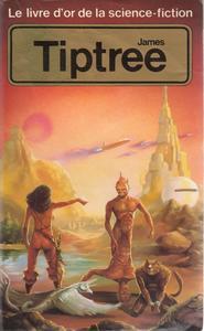 Le Livre d'Or de la science-fiction : James Tiptree