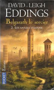 Belgarath le Sorcier - 2 : Les années d'espoir